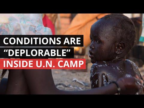 SOUTH SUDAN | Shocking Conditions Inside U.N. Camp in Malakal