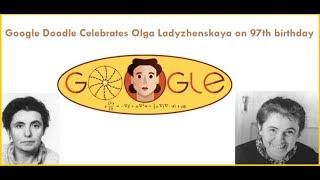 olga ladyzhenskaya | Google doodle celebrates olga ladyzhenskaya 97th birthday