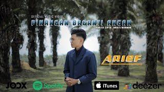 Lagu Pop Minang Terbaru   Arief - Pinangan Baganti Angan   Official Music Video