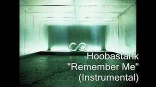 Hoobastank - Remember Me (Instrumental)