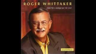 Roger Whittaker - Adieu petite Chérie (1991)