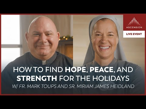 How to Find Hope, Peace, and Strength for the Holidays
