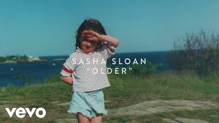 Sasha Sloan   Older (lyric Video)
