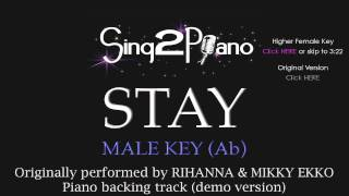 Stay - Male Key + Higher Female Key (Piano Karaoke) Rihanna