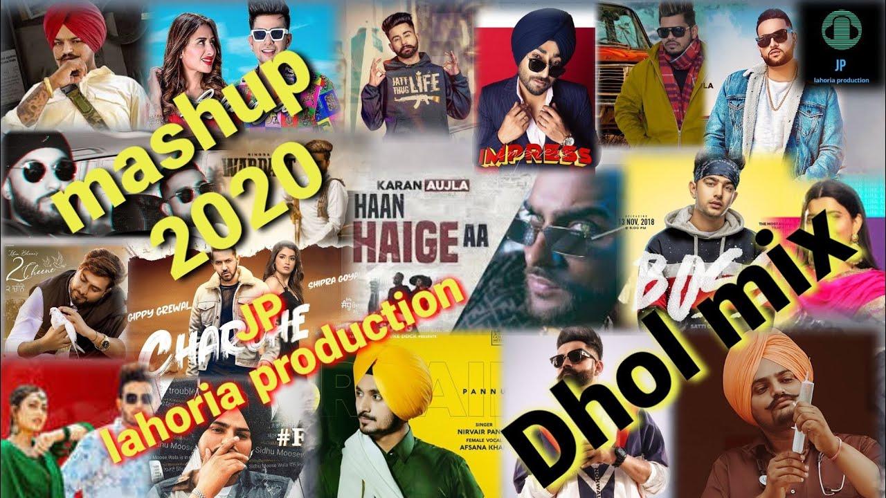 Download New punjabi mashup Dhol mix august 2020 Ft JP lahoria production