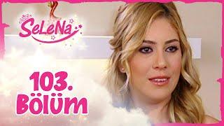 Selena 103. Bölüm - atv