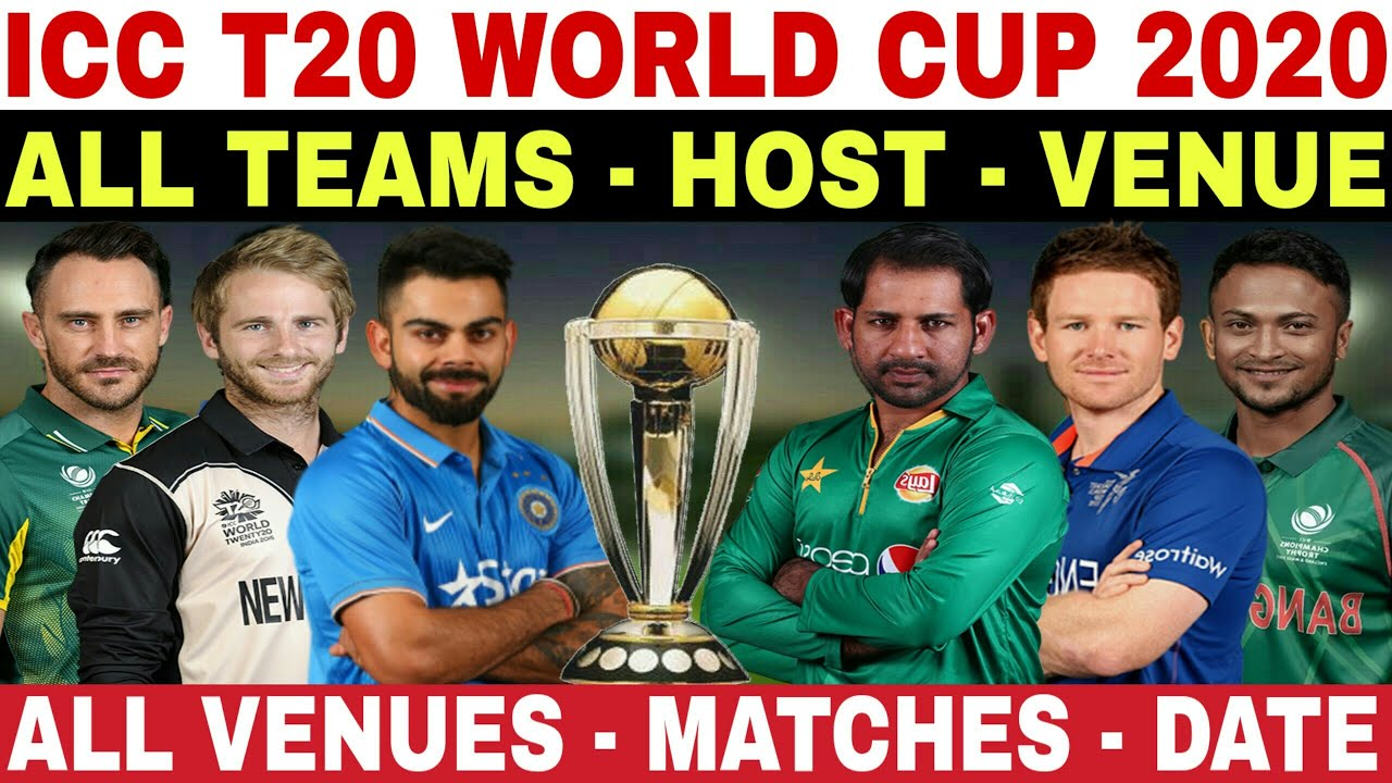 World Cup 2020 Team.Icc T20 World Cup 2020 All Teams Venues Host Matches Date T20 World Cup 2020 Qualified Teams