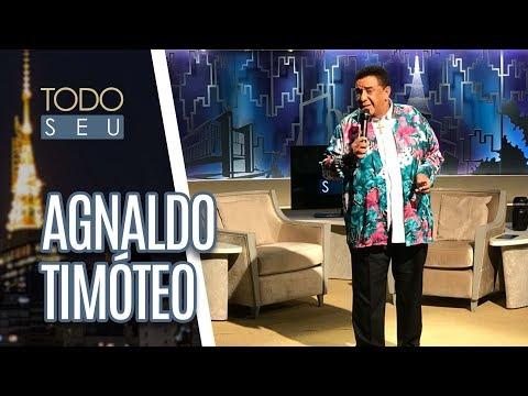 Agnaldo Timóteo - Todo Seu (27/04/18)