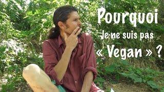 """Pourquoi je ne suis pas """"vegan"""" (ni """"crudivore"""" ou fasciste d'ailleurs...) - www.regenere.org"""
