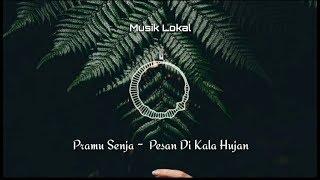 Pramu Senja - Pesan Di Kala Hujan [Musik Lirik Indie Folk Indonesia]