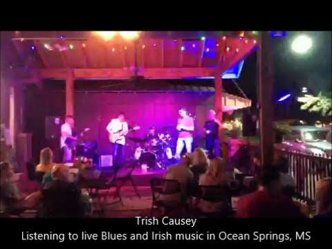 Listening to live Blues and Irish music in Ocean Springs, MS