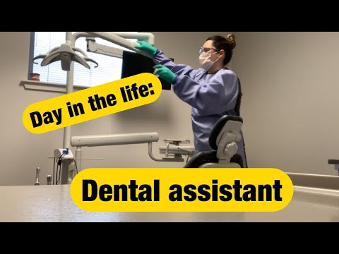DAY IN THE LIFE OF A DENTAL ASSISTANT