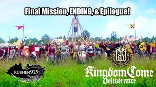 Kingdom Come: Deliverance - Final Mission, ENDING, & Epilogue | Pretty much Sequel Bait.....