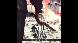 KILL THE KING - No Surrender - Full EP (HD)
