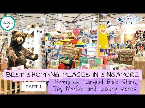 SINGAPORE SHOPPING-1  | BOOKS, TOYS, LUXURY