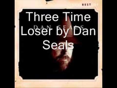 Three Time Loser by Dan Seals
