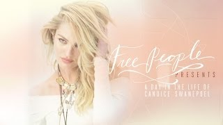 Free People Presents A Day in the Life of Candice Swanepoel Thumbnail