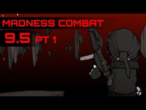 Download Madness Combat 9.5 part 1