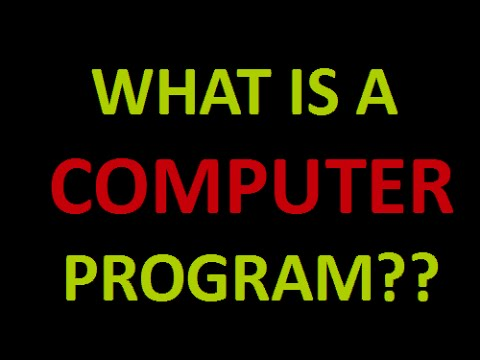Programming Concepts : What Is A Computer Program?