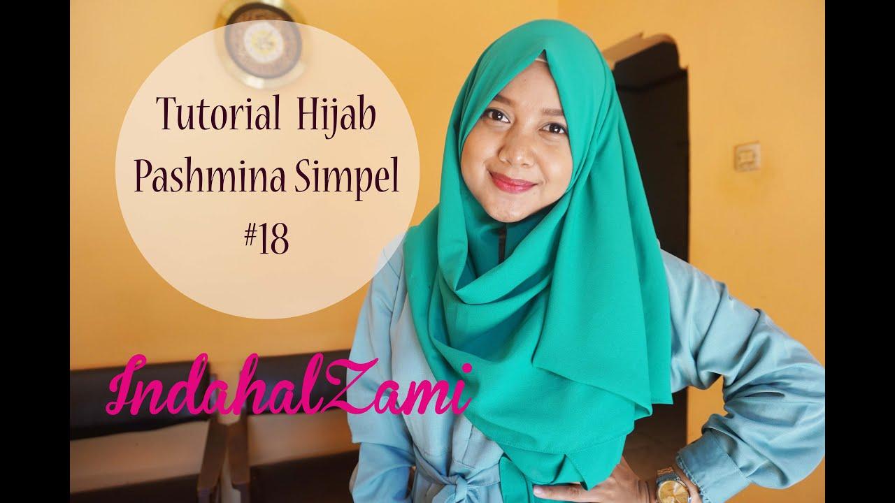 Tutorial Hijab Pashmina Simpel 18 Indahalzami YouTube