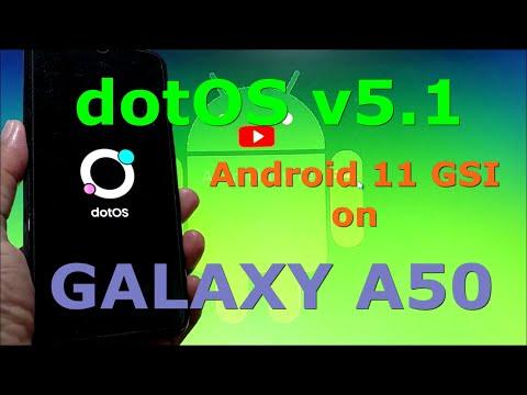 DotOS v5.1 Android 11 GSI on Samsung Galaxy A50