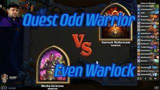 Even Warlock vs Quest Odd Warrior - Hearthstone
