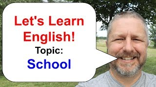 Let's Learn English! An English Lesson about School