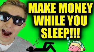 10 Ways To Make Money While You Sleep!!! - Passive income Ideas!!!