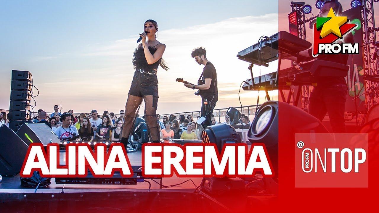 Alina Eremia - De ce ne indragostim | LIVE @ ProFM ONTOP 2019