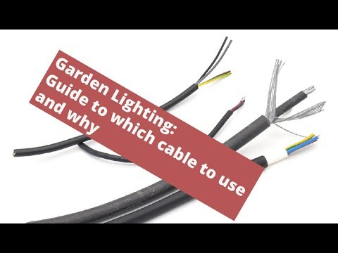 Garden Lighting: Guide To Which Cable To Use And Why. Pros And Cons Of Each