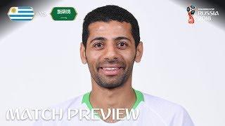 taiseer al jassam  saudi arabia - match 18 preview - 2018 fifa world cup