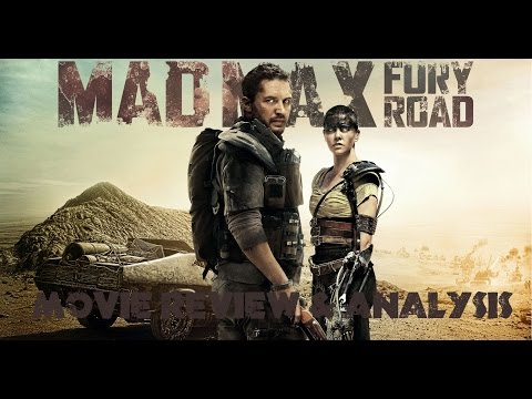 Mad Max: Fury Road(2015) Movie Review & Analysis