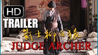 Haofeng Xu's JUDGE ARCHER - Official Eng.Sub Trailer (JIANSHI LIU BAIYUAN)
