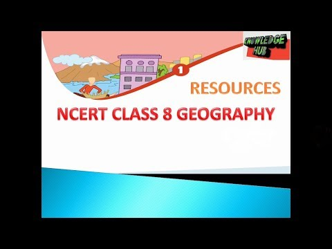 NCERT CLASS 8 GEOGRAPHY CHAPTER 1:-  RESOURCES