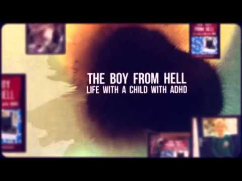 Book Trailer for The Boy From Hell: Life with a Child with ADHD