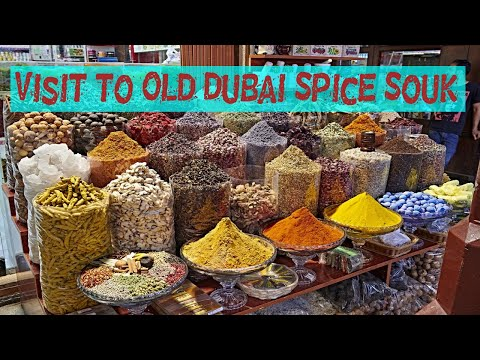 Visit MyDubai ,Deira Spice Souq ,Perfume Souk Old Dubai -DXB UAE Middle East Traditional Market