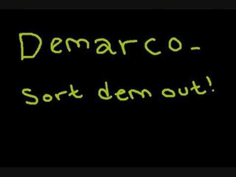 demarco - sort dem out