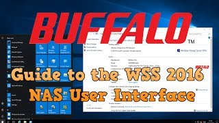 buffalo WSS2016 NAS - A Guide to The User Interface of Windows Server 2016
