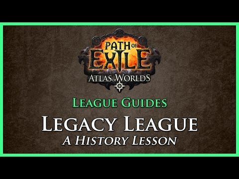 Path of Exile: Legacy League Guide