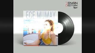 Ece Mumay - Galaksi (Engin Öztürk Remix)