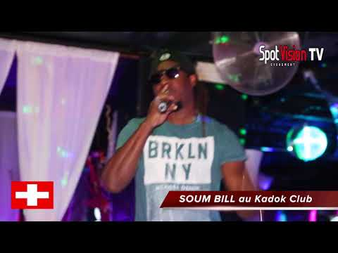 SOUM BILL en Suisse a Lausanne au Kadok Club avec Spot Vision Evenement