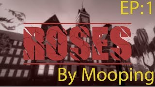 Roblox Map Roses Ep1