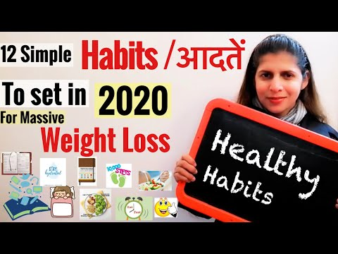 12 Simple Daily Habits to Set in 2020 for Massive Weight Loss | Tips to Lose Weight | Healthy Habits