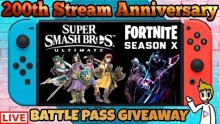 200th Stream Anniversary (Smash & Fortnite)+ Battle Pass Giveaway