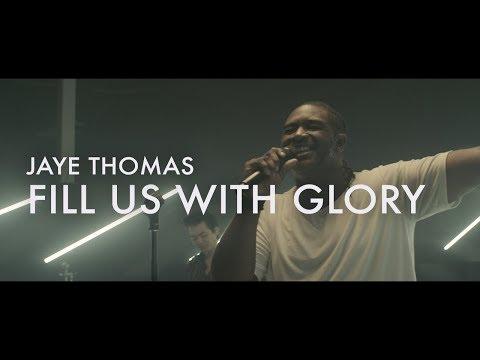 Fill Us With Glory  |  Jaye Thomas  |  Forerunner Music