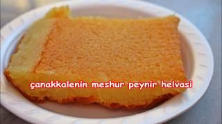 çanakkale' nin meşhur peynir helvası Kadir Yaşar ustadan