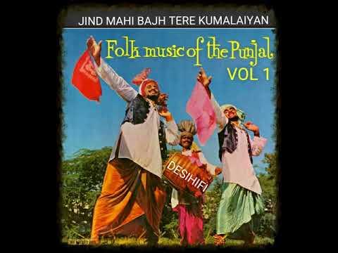 Jind Mahi Bajh Tere Kumalaiyan - Surinder Purba & Surinder Sethi