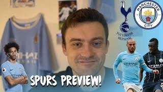 Spurs vs Man City preview! How will City perform in Spurs' new stadium?!