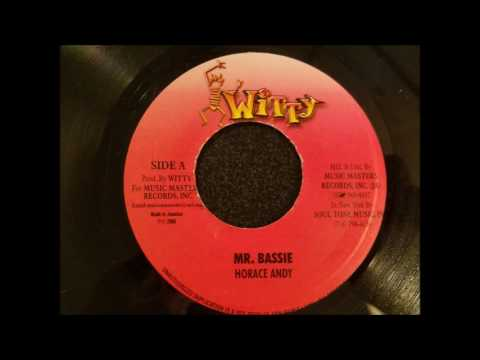 Horace Andy - Mr. Bassie - Witty 7