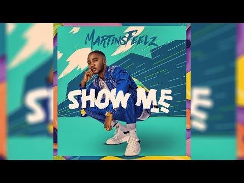 Download Martinsfeelz - Show me (Sing along)